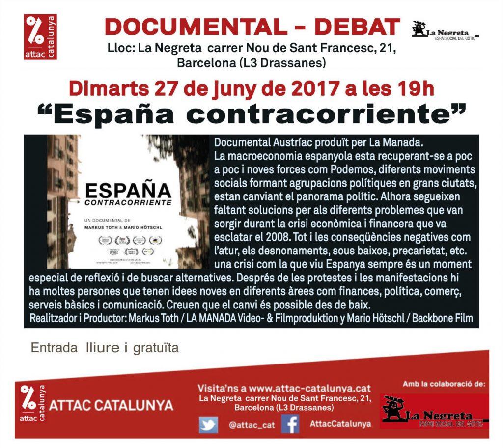 "Projecció del documental ""España contracorriente"" @ La Negreta, espai social del Gòtic | Barcelona | Catalunya | España"