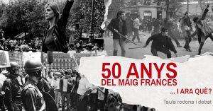 50 anys del maig francès i, ara, què? @ La Negreta, espai social del gòtic | Barcelona | Catalunya | España
