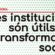 Xerrada/debat: «Les institucions són útils per la transformació social?»