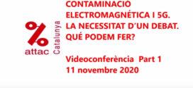 Videos de «Contaminació Electromagnética i 5G. La necessitat d'un debat»